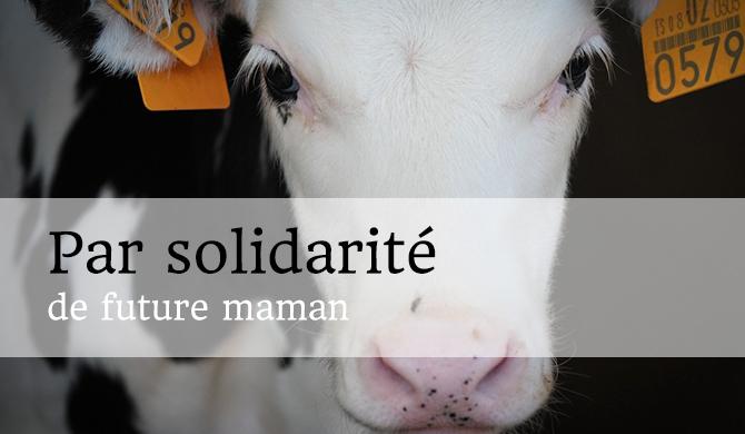 Par solidarité de future maman