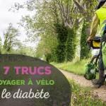 Mes 7 trucs pour voyager à vélo avec le diabète